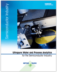 Microelectronics Industry : Pure Water and Process Analytics for the Microelectronics Industry